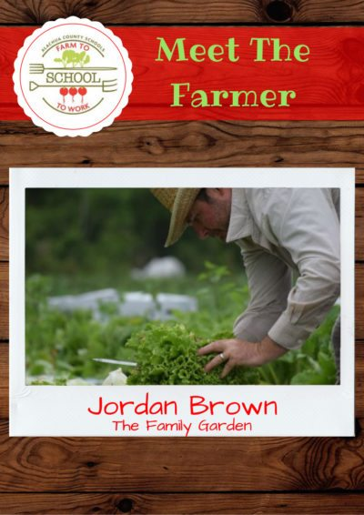 Meet the Farmer: Jordan Brown (The Family Garden)